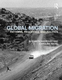 "<h4>""Global Migration: Patterns, processes, and politics""</h4>"