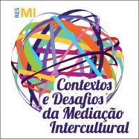 <h4>I Congresso Internacional da RESMI: Contextos e Desafios da Mediação Intercultural</h4>