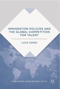 "<h4>""Immigration Policies and the Global Competition for Talent""</h4>"