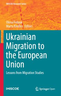 "<h4>""Ukrainian Migration to the European Union: Lessons from Migration Studies""</h4>"
