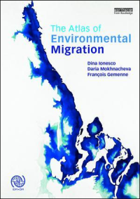 "<h4>""The Atlas of Environmental Migration""</h4>"