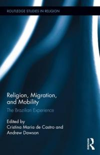 "<h4>""Religion, Migration, and Mobility: The Brazilian Experience""</h4>"
