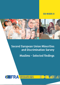 "<h4>Relatório FRA: ""Muslims – Second European Union Minorities and Discrimination Survey""</h4>"