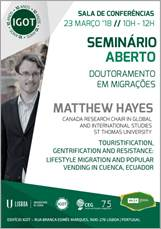 "<h4>Seminário aberto: ""Touristification, Gentrification and Resistance: Lifestyle Migration and Popular Vending in Cuenca, Ecuador""</h4>"