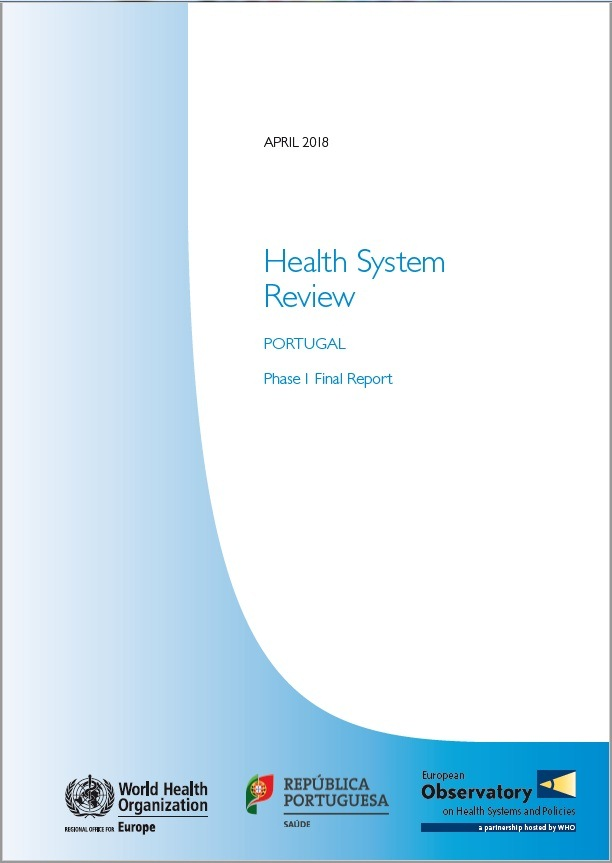 "Relatório: ""Health System Review – Portugal Phase 1 Final Report"""