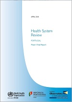 "<h4>Relatório: ""Health System Review – Portugal Phase 1 Final Report""</h4>"