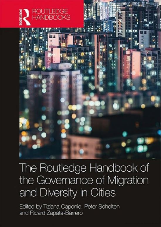 "<h4>Handbook: ""The Routledge handbook of the governance of migration and diversity in cities""</h4>"