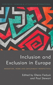 "<h4>""Inclusion and Exclusion in Europe: Migration, Work and Employment Perspectives""</h4>"