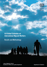 "Relatório ILO: ""ILO Global Estimates on International Migrant Workers – Results and Methodology"""