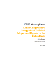 "Working Paper: ""Lost in Categorisation: Smuggled and Trafficked Refugees and Migrants on the Balkan Route"""