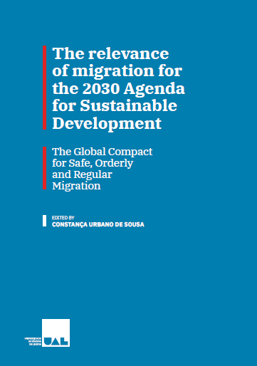 <h4>The relevance of migration for the 2030 Agenda for Sustainable Development. The Global Compact for Safe, Orderly and Regular Migration</h4>