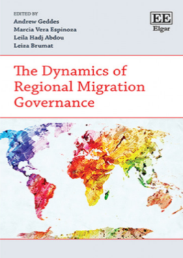 <h4>The Dynamics of Regional Migration Governance (2019)</h4>