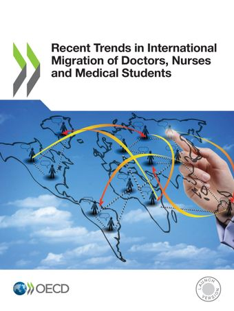 <h4>Recent Trends in International Migration of Doctors, Nurses and Medical Students (OCDE 2019)</h4>